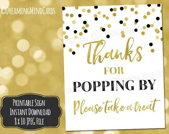 Printable Thanks for Popping By Popcorn Bar Sign 8x10 Black Gold Confetti Baby Shower Birthday Wedding Digital Download