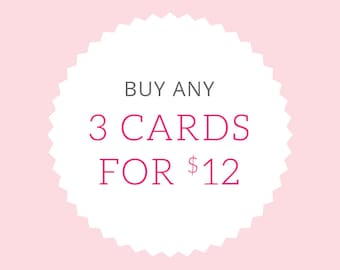 Greeting Card Mix & Match Any 3 Greeting Cards for 12.00