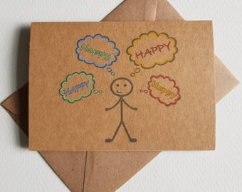 Handmade Happy Thoughts Card - Be Happy - Thinking of You - Unique Stickman Card - Colourful Card