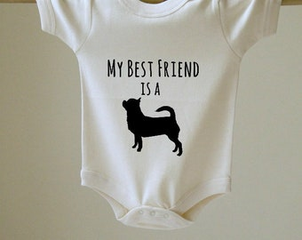 My Best Friend is a Chihuahua Baby Body Suit