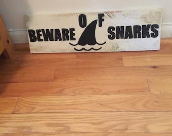 Beware of Sharks....Rustic Wood Wall Hanging