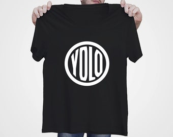 Y.O.L.O. Men's T-shirt - You Only Live Once T-Shirt - Best Gift for Him - S - 3XL