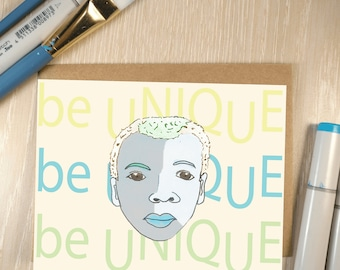 Bold Encouragement card: be UNIQUE/ male