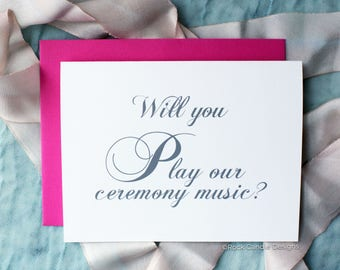Will You Play Our Ceremony Music Card | Classy Wedding | Classic Handwritten Look | Wedding Calligraphy Card | Card to Ask wedding cantor