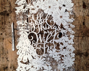 Papercut Template 'All Good Things Are Wild and Free' PDF JPEG for handcutting & SVG file for Silhouette Cameo or Cricut