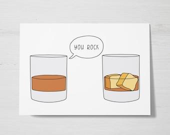 You Rock Greeting Card, Whiskey Greeting Card, Cocktail Greeting Card, Whisky on the Rocks Card