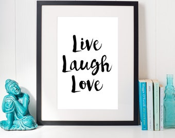 Live Laugh Love, Inspirational Quote, Printable