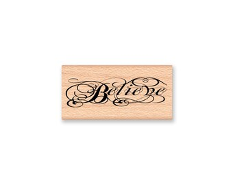 BELIEVE-Wood Mounted Rubber Stamp (mcrs 26-23)