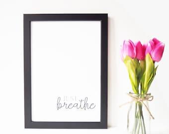 Just Breathe - Print
