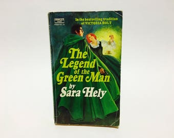 Vintage Gothic Romance Book The Legend of the Green Man by Sara Hely 1974 Paperback