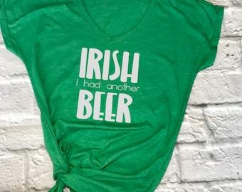 Irish I had another beer tshirt- st patricks day shirt- funny st pattys day shirt- funny st patricks day shirt- funny drinking shirt- womens