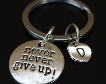 Never never give up Keychain, Runner Keychain, Weight Loss Keychain, Running Keychain, Marathon Keychain, Survivor Keychain, Hope Keychain
