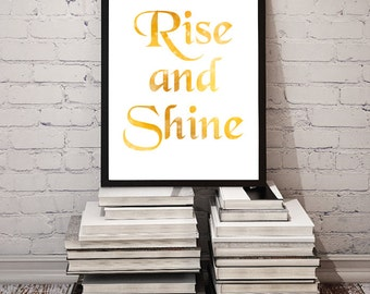 Rise and Shine / Print for Home / Inspirational Digital Print Typography / Printable Wall Decor / Rise and Shine Sign / Poster DOWNLOAD