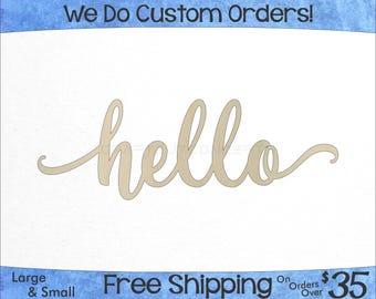 Hello Script Unfinished Wood Sign - Laser Cut - Hanging Wall Decor - Wedding & Nursery Name Sign - Custom - Craft Sign Display (SC-0001)