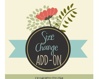 Size Changes Add On - I will change the size of a design for you when possible