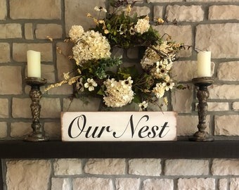Our Nest sign, Rustic Our Nest sign, Farmhouse sign