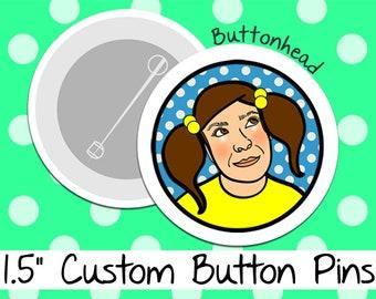 50 Custom Pin Buttons - 1.5 Inch (Medium)