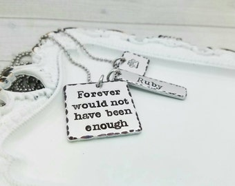 Dog memorial necklace,  animal memorial jewelry, forever would not have been enough necklace,  hand stamped necklace,  dog lovers, paw print