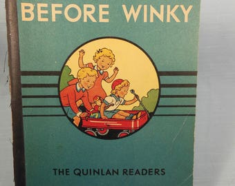 Vintage-1942-Before Winky-The Quinlan Readers-Signed by Author