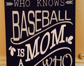 A Mom who knows baseball sign
