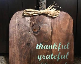 Pumpkin Thankful Grateful Blessed sign