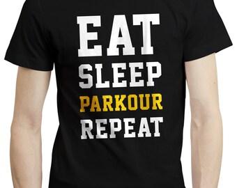Eat Sleep Parkour Repeat Freerunning Training Gift Birthday T shirt Tshirt Tee