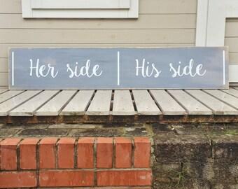 His Side, Her Side - Bed Frame Wooden Sign