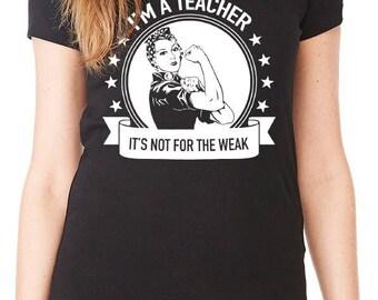 I'm a teacher. It's not for the weak