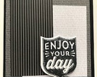 Enjoy Your Day... No. 1  Greeting Card