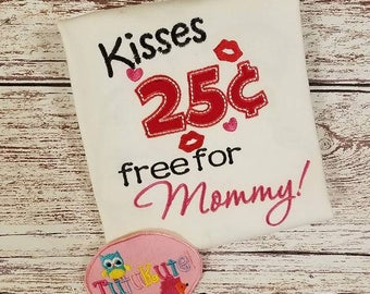 Kisses 25 cents Free for Mommy or Daddy