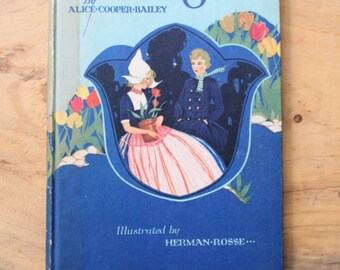 """1923 Twelfth Edition of """"Katrina and Jan"""" by Alice Cooper Bailey"""