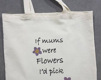 Tote Bag, natural cotton. Mothers Day.Flowers. gifts for her. Mum