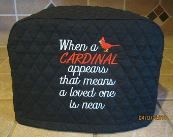 """2 or 4  Slice Toaster Cover, """"When a CARDINAL appears that means a loved one is near""""  Choose Black or Cream Color"""