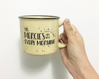 His Mercies Are New Every Morning Speckled Camper Coffee Mug