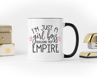 I'm Just A Girl Boss Building Her Empire//Black and White//Coffee//Mug//