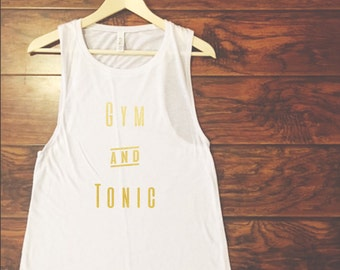 Gym and Tonic Muscle Tank