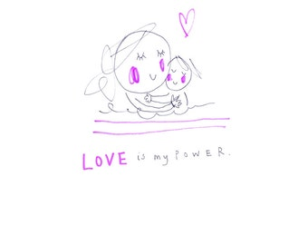 Love Is My Power - a print from the 'Sketchy Muma' series by Anna Lewis