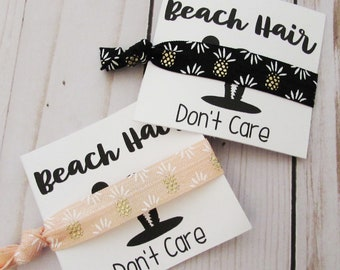 Bridesmaid Hair ties - Beach Hair Don't Care - Bachelorette Party Favors - Birthday Party Favors - Choose your colors - CardBeacg