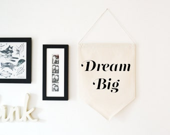 Dream Big Wall Hanging Banner