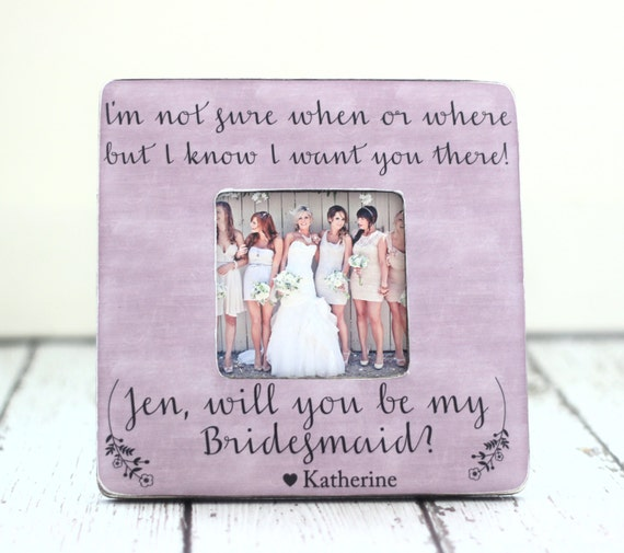 Will You Be My Bridesmaid Picture Frame Wedding Gift
