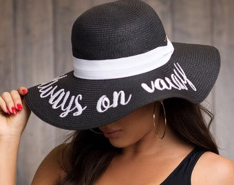 Floppy hat, Always on vacay beach hat, summer hat, beach hat