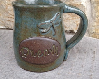 Dream pottery mug with dragonfly, inspirational coffee cup