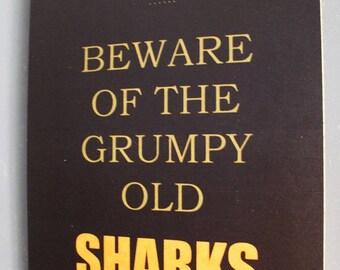 Grumpy Old Cronulla Sharks Rugby League Footy Football Sign Bar Pub Man Cave