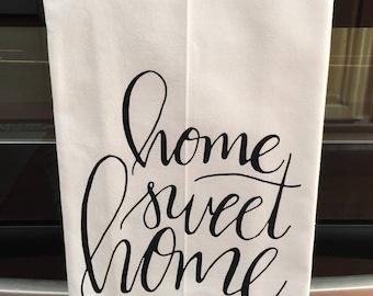 Home Sweet Home Tea Towel, Home Sweet Home, Tea Towel, Kitchen Towel