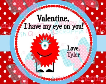 Valentine's Day Tag. I've got my eye on you. Monster.  Valentine. Class Valentines. Printable Tag. PDF File.. Personalized. Square Tag. Red