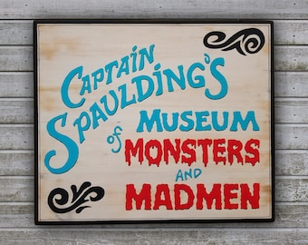 Handpainted Captain Spaulding's Museum Of Monsters And Madmen Reclaimed Wood Sign, Horror Movie Decor, House Of A 1000 Corpses, Movie Sign