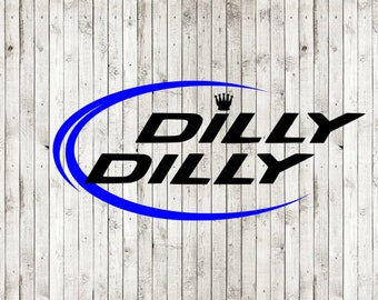 Dilly Dilly svg