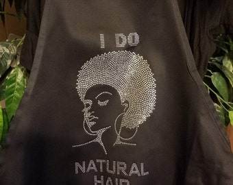 I DO NATURAL HAIR- Apron