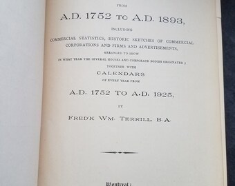1893 A Chronology of Montreal and of Canada from A.D. 1752 to A.D. 1893 by Frederick William Terrill - Antique Canadian History Book