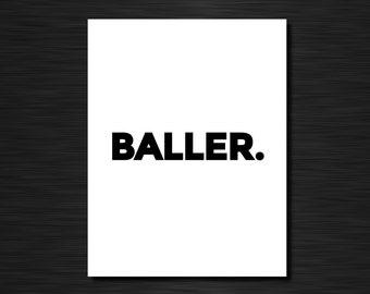 BALLER.   Just because greeting card